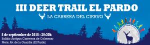 III Deer Trail El Pardo 2015